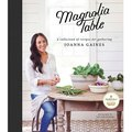 Joanna Gaines' 'Magnolia Table' Cookbook Is Finally Here