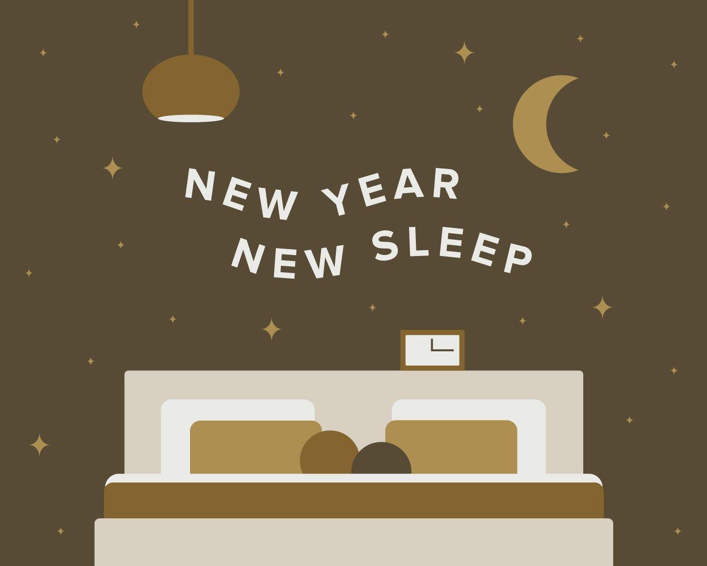 New Year, New Sleep — Happy Snoozing
