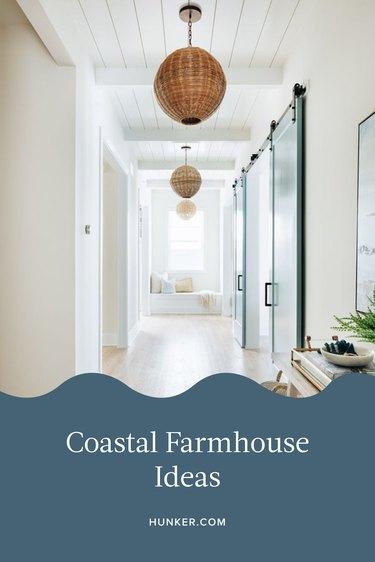 Coastal Farmhouse Ideas and Inspiration