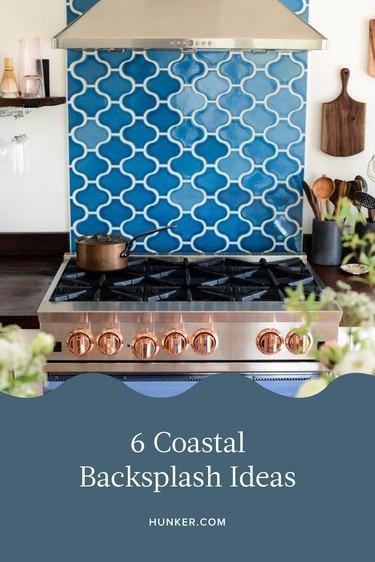 Coastal Backsplash Ideas and Inspiration