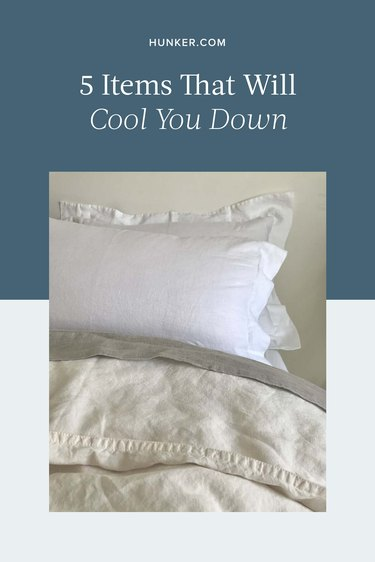 5 Items That Will Cool You Down