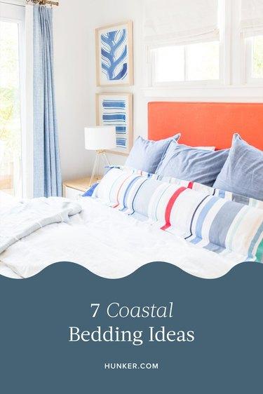Coastal Bedding Ideas and Inspiration