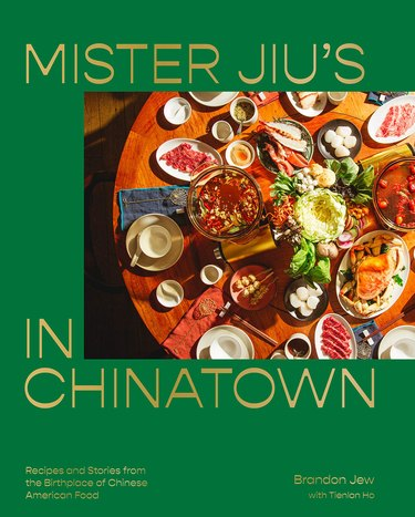 """green book cover with photo of food and title """"Mister Jiu's in Chinatown"""""""
