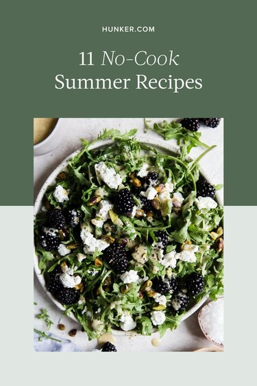 11 No-Cook Summer Recipes That Will Save You From Sweating Over a Hot Stove