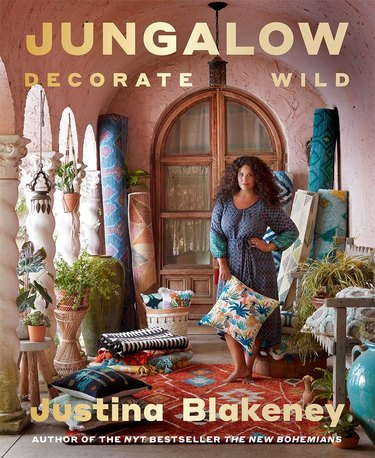 """book cover with Justina Blakeney and text """"Jungalow: Decorate Wild, Justina Blakeney"""""""