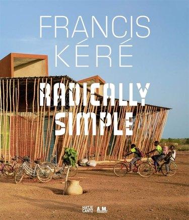 book with text Francis Kéré: Radically Simple
