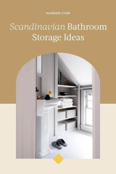 Scandinavian Bathroom Storage Ideas and Inspiration