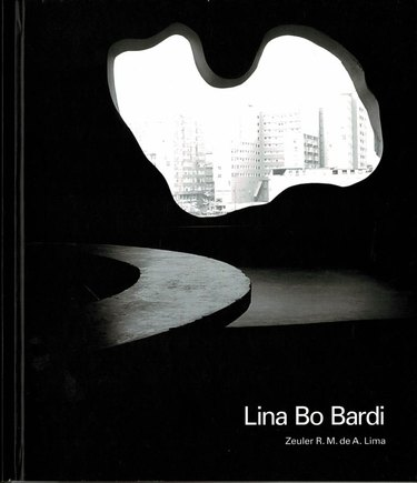 "black and white cover with text ""Lina Bo Bardi"""