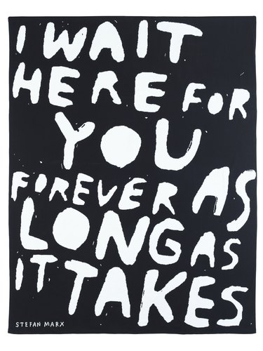 """throw with text """"i wait here for you forever as long as it takes"""""""