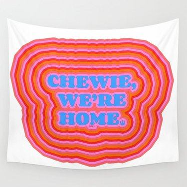 """Chewie, We're Home - Han Solo"" by Tyler Spangler Wall Tapestry"