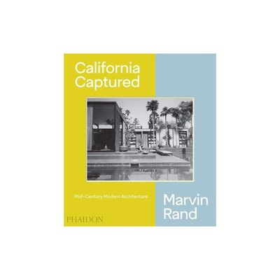 The style and mythology of Mid-Century Modern California architecture as seen through the expert lens of Marvin Rand.