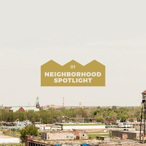 Neighborhood Spotlight