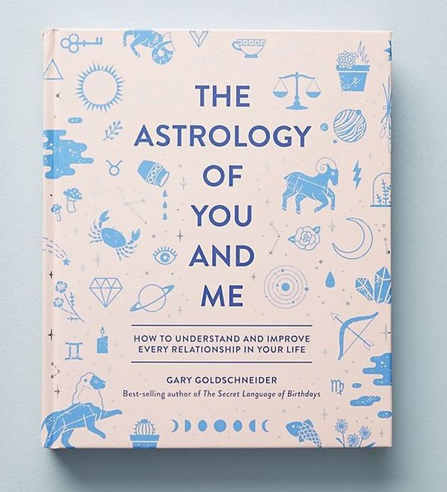 The Astrology of You and Me Book, $24.99