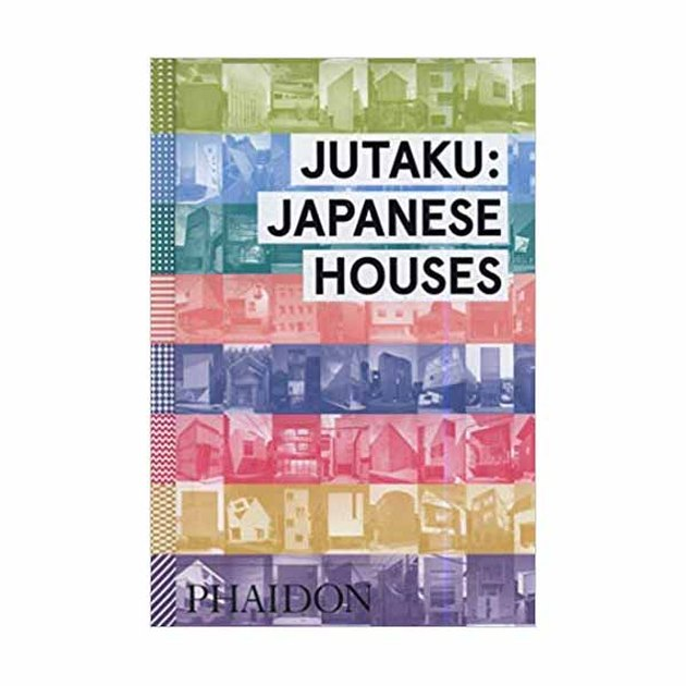 Jutaku: Japanese Houses by Naomi Pollock