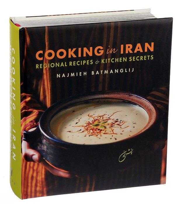 'Cooking in Iran: Regional Recipes & Kitchen Secrets'