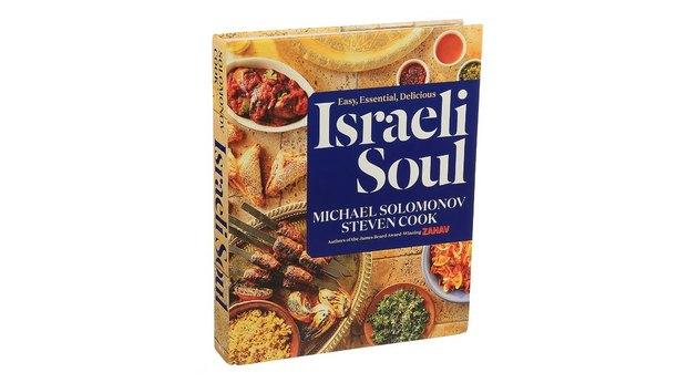 'Israeli Soul: Easy, Essential, Delicious'