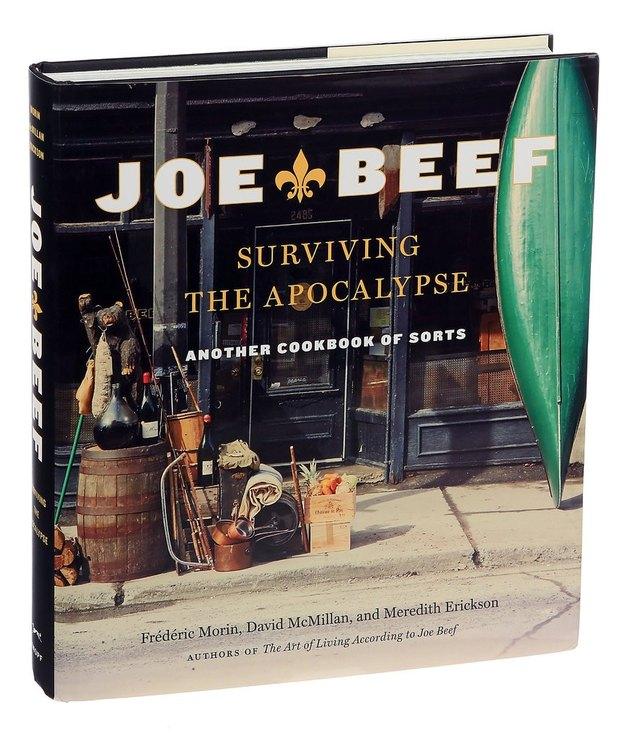 'Joe Beef: Surviving the Apocalypse: Another Cookbook of Sorts'