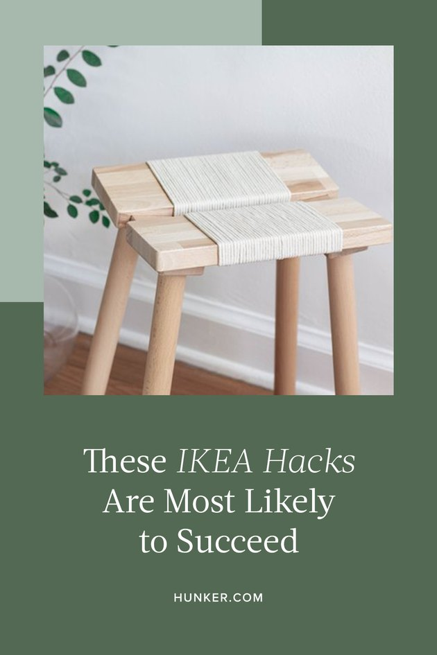 These IKEA Hacks Are Most Likely to Succeed
