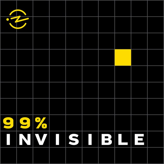 "graphic with text ""99% invisible"""