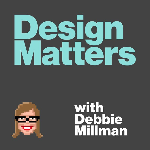 "graphic with text ""design matters with debbie millman"""