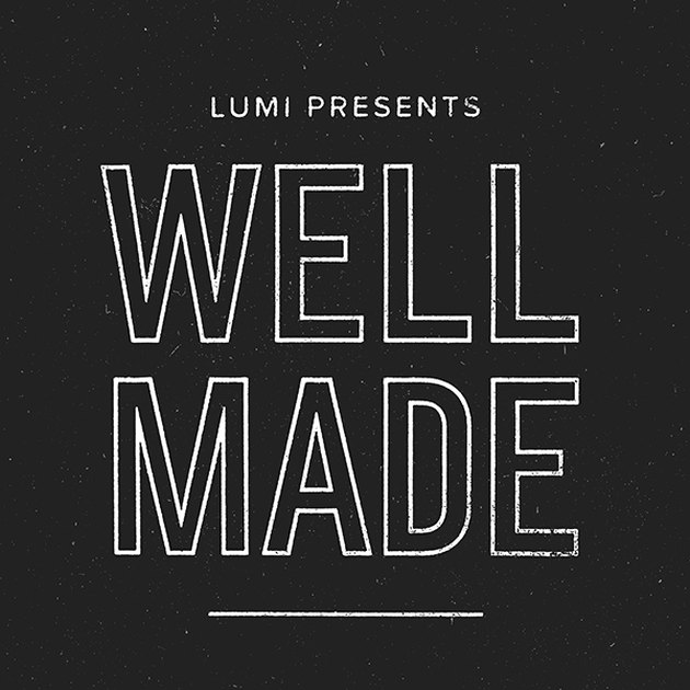 "graphic with text ""Lumi presents well made"""