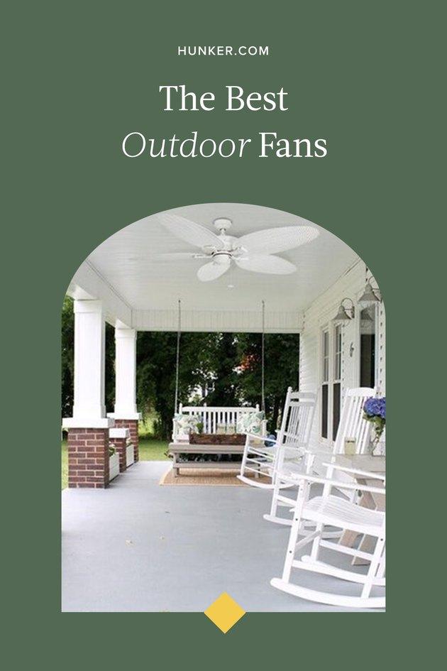The Best Outdoor Fans