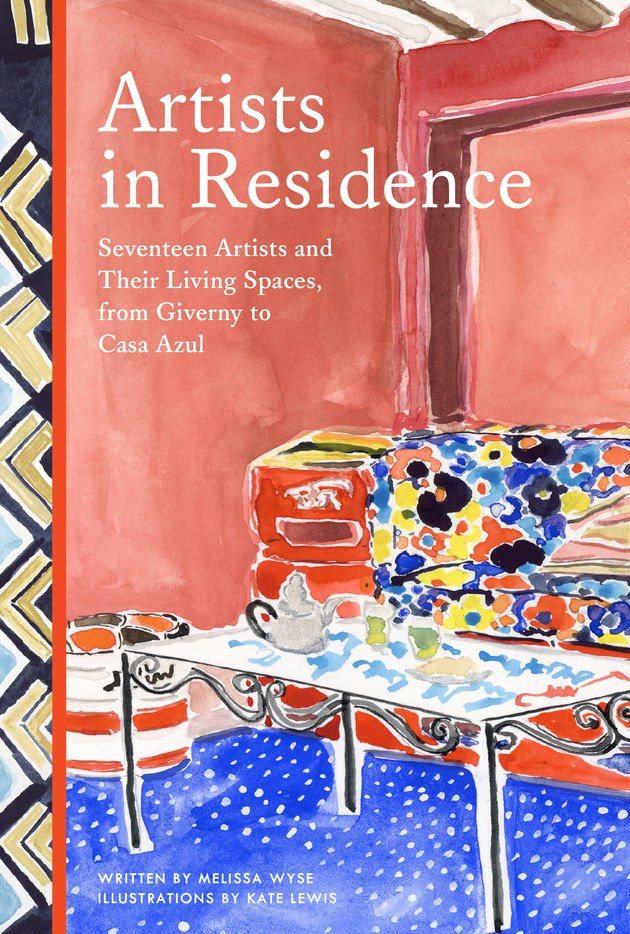 "cover with illustration of table and couch and title ""Artists in Residence: Seventeen Artists and Their Living Spaces, from Giverny to Casa Azul"""