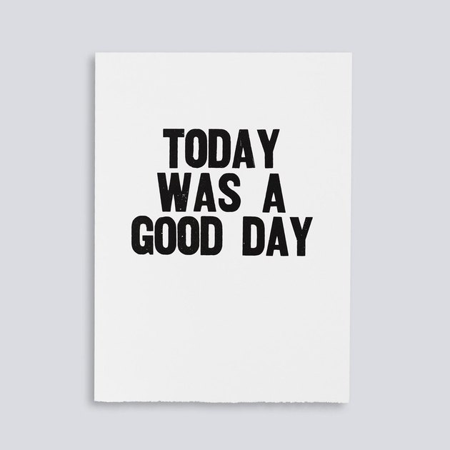 "Paper Jam Press ""Today Was A Good Day"" print."