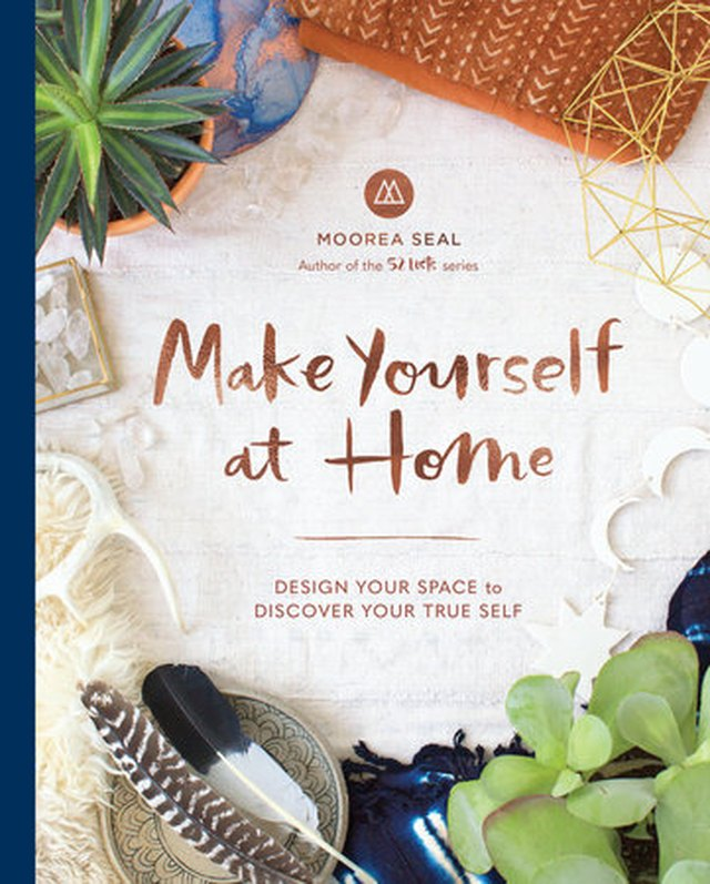Make Yourself at Home by Moorea Seal